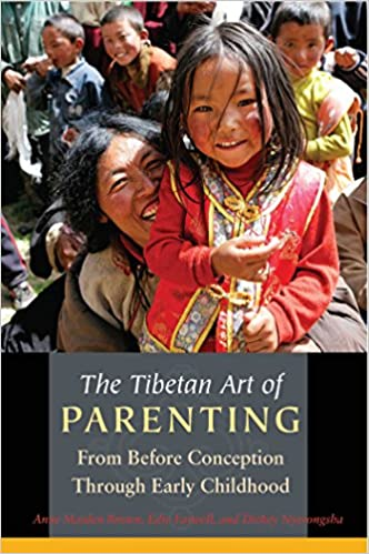 Buy The Tibetan Art Of Parenting From Before Conception Through