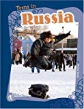 Teens in Russia, Jessica Smith and Compass Point Books Staff, 0756520657