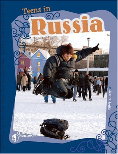 Teens in Russia (Global Connections)