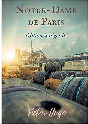 Notre Dame De Paris Victor Hugo 9782322143191 Books