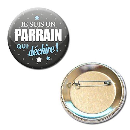 Je suis un PARRAIN qui déchire Badge rond à épingle 56mm (Idée Cadeau Baptême Communion Noël)