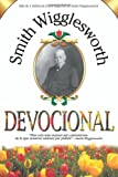 Smith Wigglesworth Devocional, Smith Wigglesworth, 1603742344