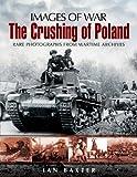 Crushing of Poland (Images of War)
