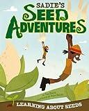 Sadie's Seed Adventures, Tina Dybvik, 1404883169
