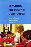 Teaching the Primary Curriculum, , 0335207731
