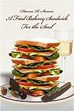 A Fried Baloney Sandwich for the Soul, Dianne Swann, 0595326544
