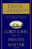 Lord John and the Private Matter, Diana Gabaldon, 0385337477