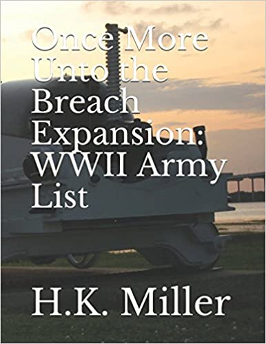 Once More Unto the Breach Expansion: WWII Army List