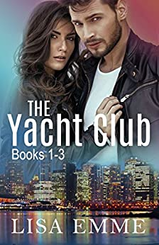 The Yacht Club by [Emme, Lisa]