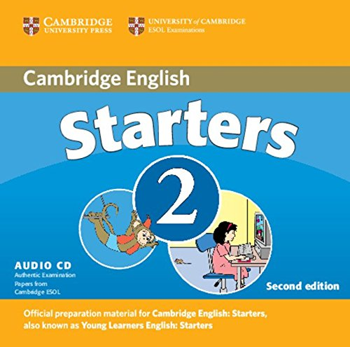 Cambridge Young Learners English Tests Starters 2 Audio CD: Examination Papers from the University of Cambridge ESOL Examinations by Brand: Cambridge University Press