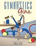 Gymnastics Gina, Tracie Kilby, 1452062773