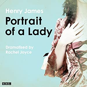 The Portrait of a Lady (Classic Serial) Radio/TV Program