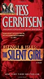 The Silent Girl, Tess Gerritsen, 034551551X