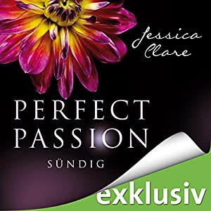 Sündig (Perfect Passion 3) Hörbuch