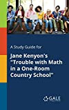 A Study Guide for Jane Kenyon's