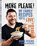 More Please: My family recipes you'll love to cook and share