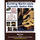 Building Martin-style Acoustic Guitar Kits: A Completely Illustrated Guitar Building Manual
