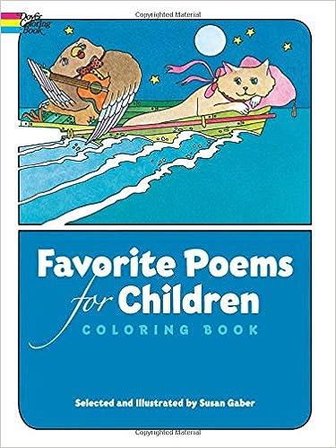 Favorite Poems For Children Coloring Book Susan Gaber 9780486239231 Books