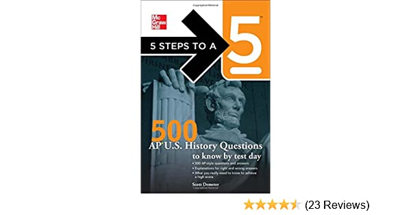 Amazon com: 5 Steps to a 5 500 AP U S  History Questions to