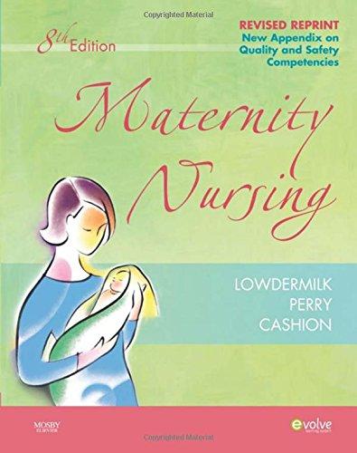 Maternity Nursing - Revised Reprint, 8e (Maternity Nursing (Lowdermilk))