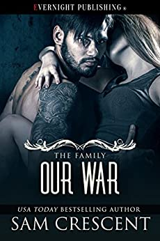 Our War (The Family Book 4) by [Crescent, Sam]