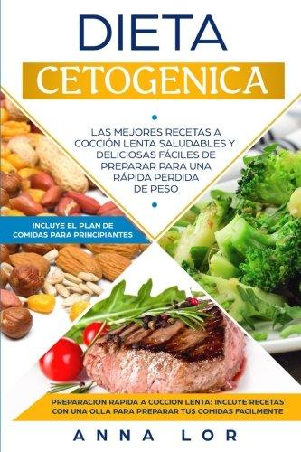 Dieta Cetogenica: Las Mejores Recetas a Cocción