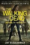 Robert Kirkman's The Walking Dead: Return to Woodbury (The Walking Dead Series)