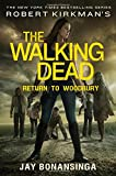 Robert Kirkman's The Walking Dead: Return to Woodbury (The Walking Dead Series)