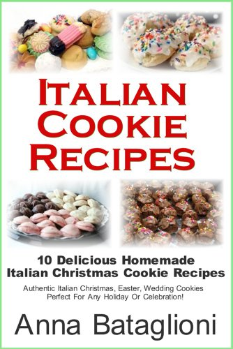 Italian Cookie Recipes - 10 Delicious Homemade Italian Christmas Cookie Recipes -