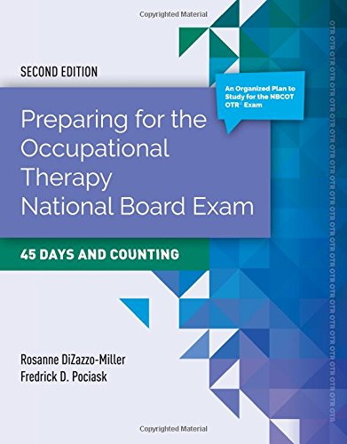 1284072452 - Preparing for the Occupational Therapy National Board Exam: 45 Days and Counting