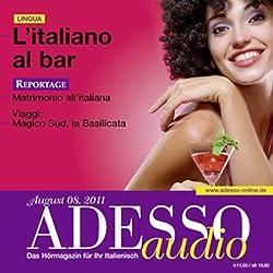 ADESSO Audio - L'italiano al bar. 8/2011