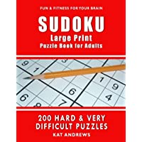 SUDOKU Large Print Puzzle Book for Adults: 200 HARD & VERY DIFFICULT Puzzles (Puzzle Books Plus)