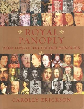 (Royal Panoply:Brief Lives of the English Monarchs )