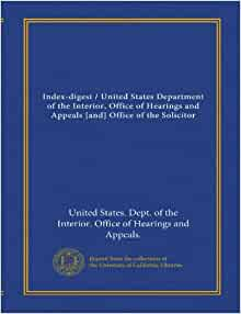Index Digest United States Department Of The Interior Office Of Hearings And Appeals And
