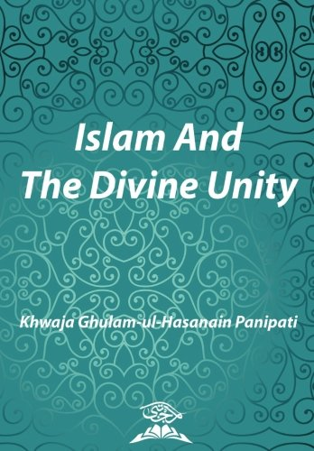 Islam and the Divine Unity