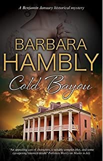 Cold Bayou A Historical Mystery Set In New Orleans Benjamin January