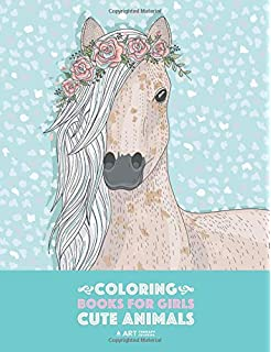 Gorgeous Coloring Book For Girls The Really Best Relaxing Colouring