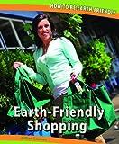Earth-Friendly Shopping, Gillian Gosman, 144882771X