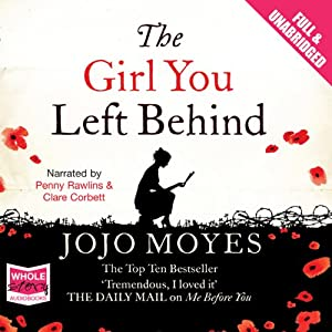 The Girl You Left Behind Audiobook
