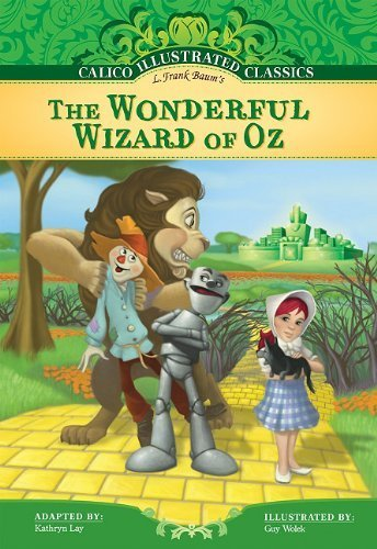 The Wonderful Wizard of Oz (Calico Illustrated Classics) by L. Frank Baum (2011-09-01)
