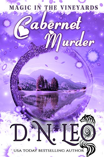 Cabernet Murder: Romantic Paranormal Mystery (Magic in the Vineyards Book 1) by [Leo, D.N., Fox, P.G.]