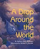 img - for A Drop Around the World book / textbook / text book