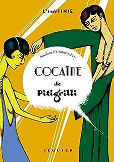 Cocaïne, Pitigrilli
