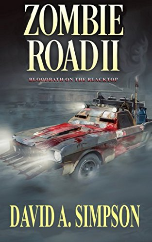 Zombie Road II: Bloodbath on the Blacktop (Volume 2)