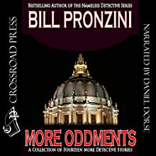 More Oddments Audiobook by Bill Pronzini Narrated by Daniel Dorse