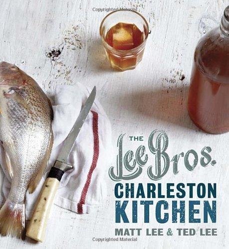 The Lee Bros. Charleston Kitchen by Matt Lee (2013-02-26) (Bro Kitchen)