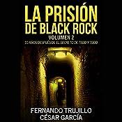 La prisión de Black Rock: Volumen 2 | Fernando Trujillo, César García Muñoz