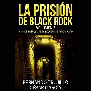 La prisión de Black Rock: Volumen 2 Audiobook