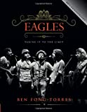 Eagles, Ben Fong-Torres, 076243984X