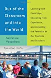 Out of the Classroom and into the World, Salvatore Vascellaro, 1595586822